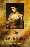 The Lady in Yellow by Alyne de Winter
