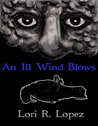 An Ill Wind Blows