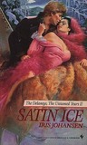 Satin Ice (The Delaneys, #12) by Iris Johansen