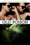 Old Poison (Dangerous Ground #2)