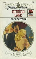 Dark Betrayal by Patricia Lake