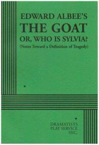 The Goat, or, Who is Sylvia?
