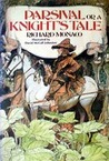 Parsival Or A Knight's Tale (Parsival #1)