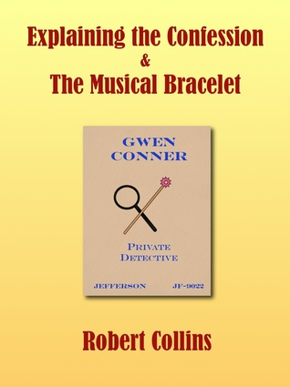Explaining the Confession/The Musical Bracelet by Robert  Collins