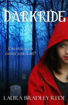 Darkride by Laura Bradley Rede