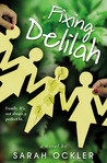 Fixing Delilah by Sarah Ockler