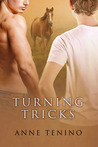 Turning Tricks by Anne Tenino