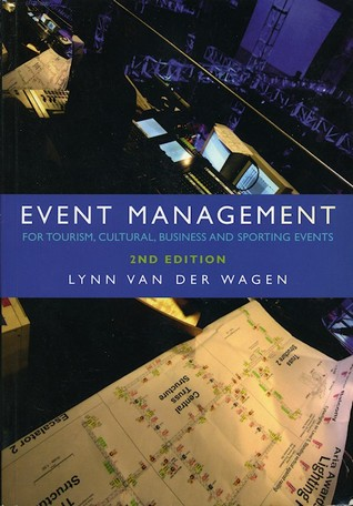 Event Management: For Tourism, Cultural, Business and Sporting Events