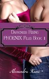 Darkness Rising, PHOENIX FIles Book 1