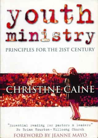 Youth Ministry: Principles for the 21st Century