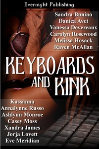 Keyboards and Kink by Sandra Bunino