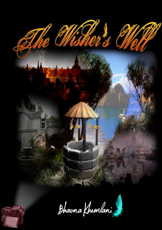 The Wisher's Well by Bhavna Khemlani
