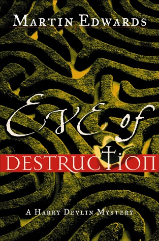 Eve of Destruction by Martin Edwards