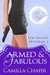 Armed and Fabulous by Camilla Chafer