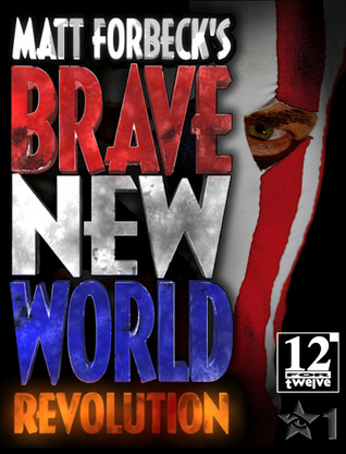 Matt Forbeck's Brave New World by Matt Forbeck