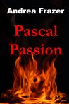 Pascal Passion (The Falconer Files - File 4)