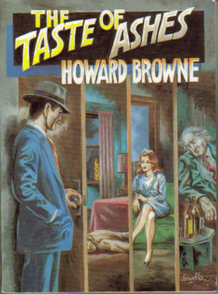 The Taste of Ashes by Howard Browne