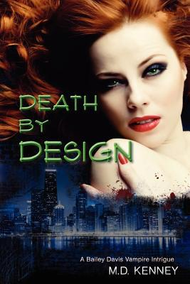 Death By Design by M.D. Kenney