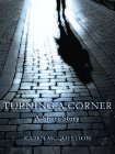 Turning a Corner by Karen McQuestion