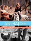 Animalish by Susan Orlean
