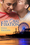 An Oral Fixation by Piper Vaughn