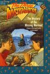The Mystery of the Missing Mermaid (The Three Investigators, #36)