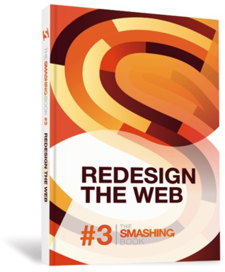 Read Online Redesign The Web The Smashing Book 3 By Smashing Magazine Book Review Or Download In Epub Pdf Tandy9632 Bookz