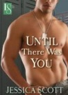 Until There Was You (Coming Home, #2)
