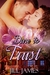 Dare To Trust (The Lake Willowbee series, #2)