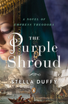 The Purple Shroud by Stella Duffy