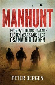 Manhunt: The Ten-Year Search for Bin Laden--from 9/11 to Abbottabad