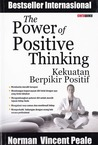 The Power Of Positive Thinking : Kekuatan Berpikir Positif