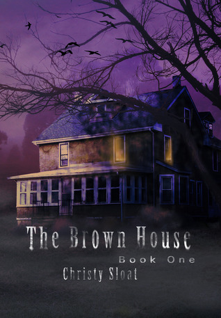 The Brown House (The Visitor's Series, Book One)