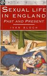 Sexual Life in England Past and Present (Oracle S.)