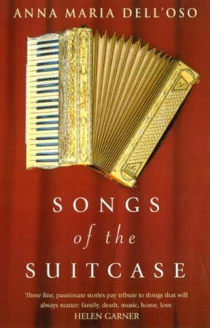 Songs Of The Suitcase by Anna-Maria Dell'oso