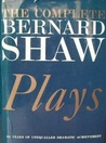 The Complete Bernard Shaw Plays