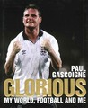 Glorious: My World, Football and Me