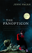 The Panopticon (Kindle Edition)