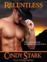 Relentless by Cindy Stark