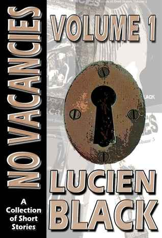 No Vacancies Vol. 1 by Lucien Black