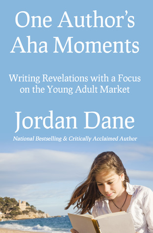 One Author's Aha Moments - Writing Revelations with a Focus on the Young Adult Market