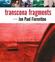 Transcona Fragments by Jon Paul Fiorentino