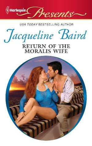 Return of the Moralis Wife by Jacqueline Baird