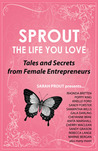 SPROUT the Life You Love