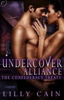 Undercover Alliance by Lilly Cain