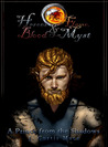 A Prince from the Shadows (Heroes and Flame, Blood and Myst, #1)