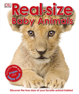 Real-size Baby Animals by Marie Greenwood