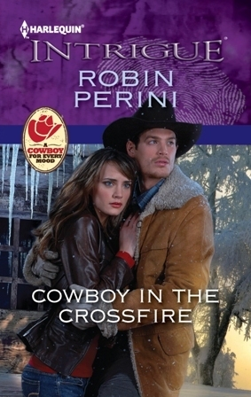 Cowboy in the Crossfire by Robin Perini