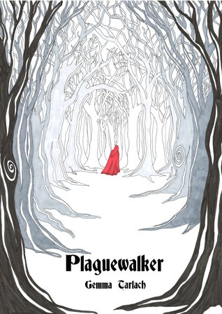 Download online for free Plaguewalker by Gemma Tarlach CHM