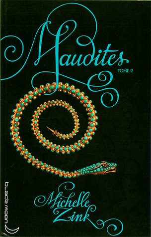 Maudites, Tome 2  by Michelle Zink